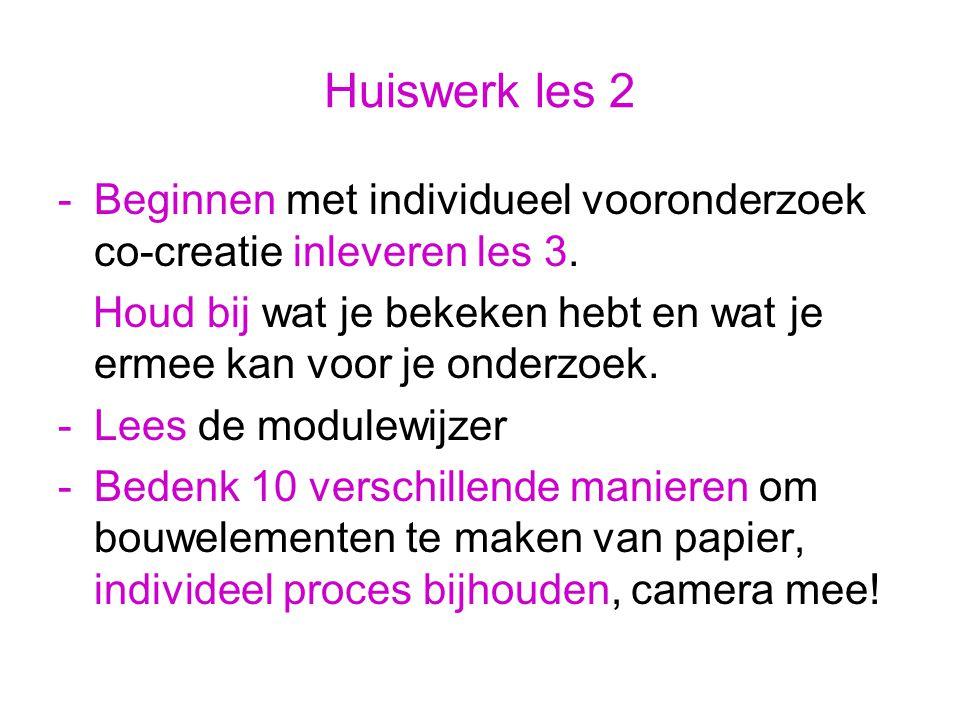 Huiswerk les 2 -Beginnen met individueel vooronderzoek co-creatie inleveren les 3.