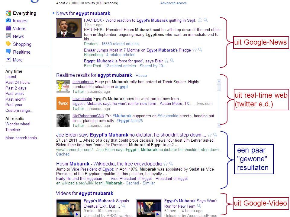 uit Google-News uit real-time web (twitter e.d.) uit Google-Video een paar gewone resultaten