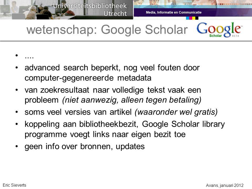 wetenschap: Google Scholar....