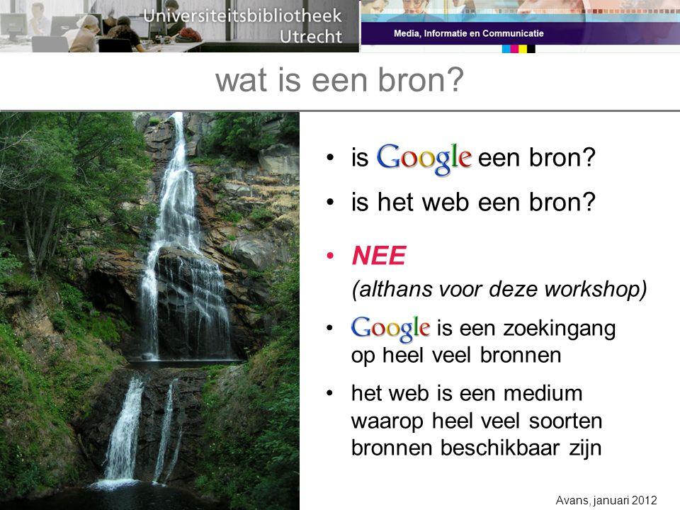 wat is een bron. is Google een bron. is het web een bron.