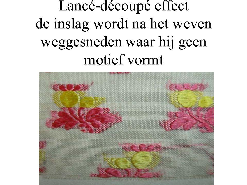 Lancé-découpé effect de inslag wordt na het weven weggesneden waar hij geen motief vormt