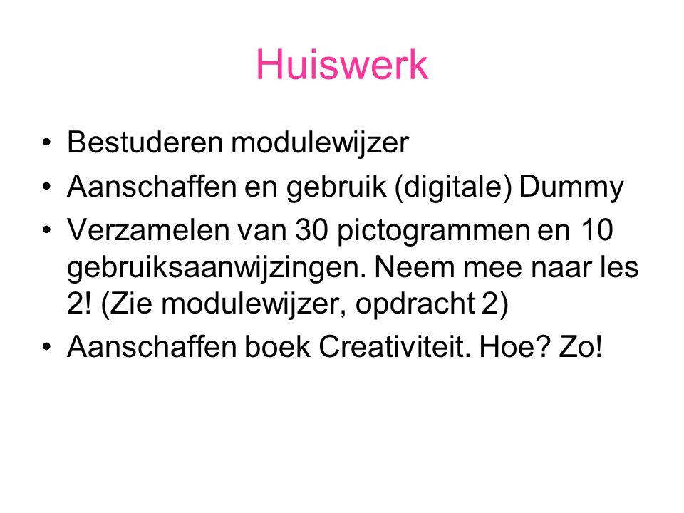 Huiswerk Bestuderen modulewijzer Aanschaffen en gebruik (digitale) Dummy Verzamelen van 30 pictogrammen en 10 gebruiksaanwijzingen. Neem mee naar les