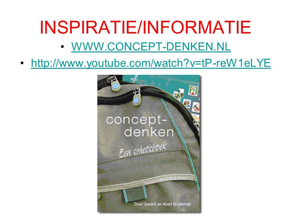 INSPIRATIE/INFORMATIE WWW.CONCEPT-DENKEN.NL http://www.youtube.com/watch v=tP-reW1eLYE
