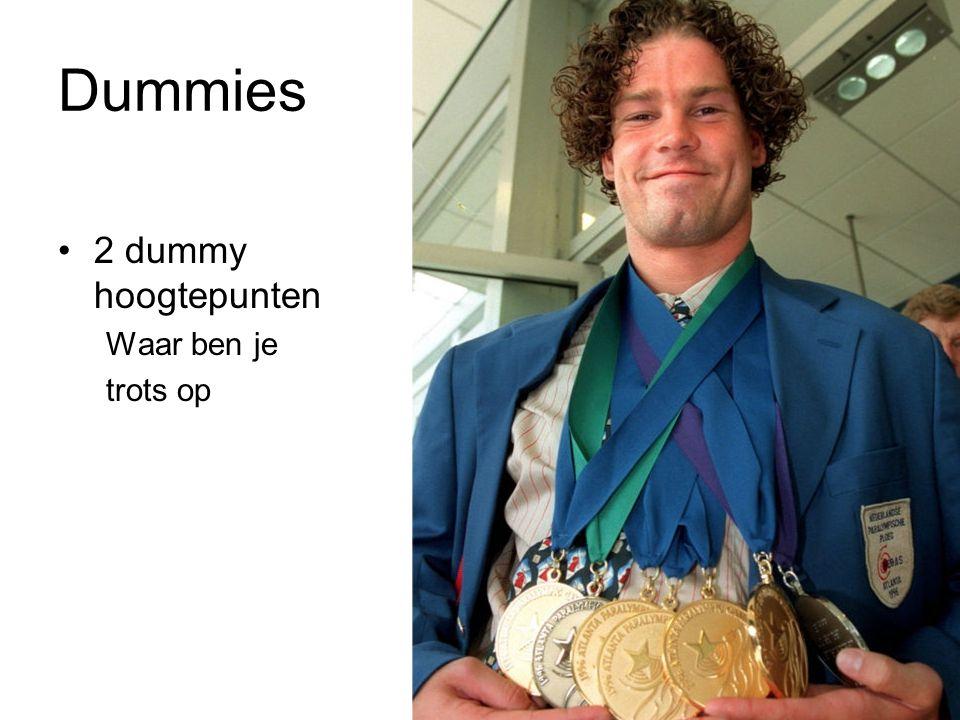 Dummies 2 dummy hoogtepunten Waar ben je trots op