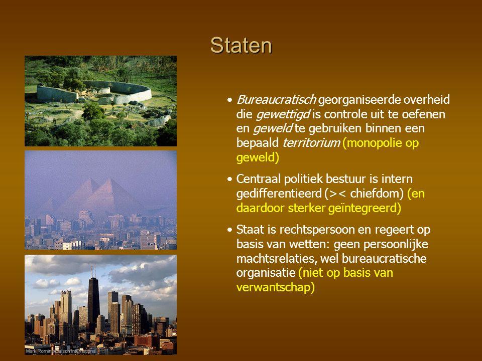 Staten Bureaucratisch georganiseerde overheid die gewettigd is controle uit te oefenen en geweld te gebruiken binnen een bepaald territorium (monopoli