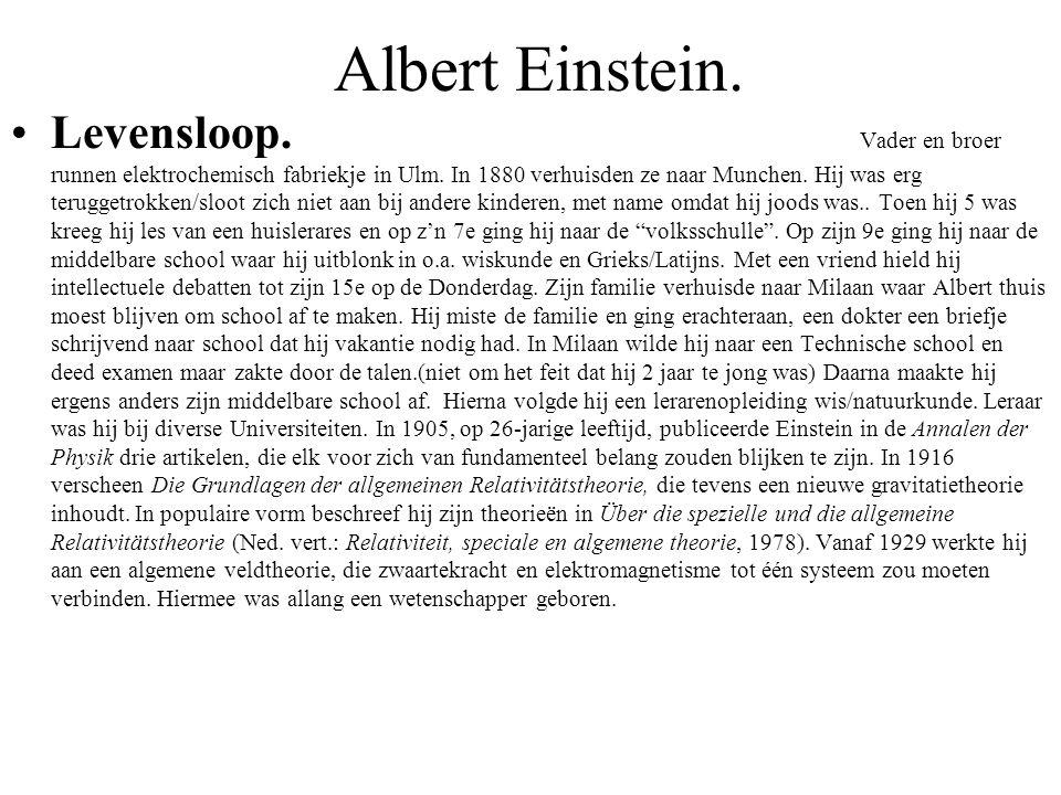 Albert Einstein.Levensloop. Vader en broer runnen elektrochemisch fabriekje in Ulm.