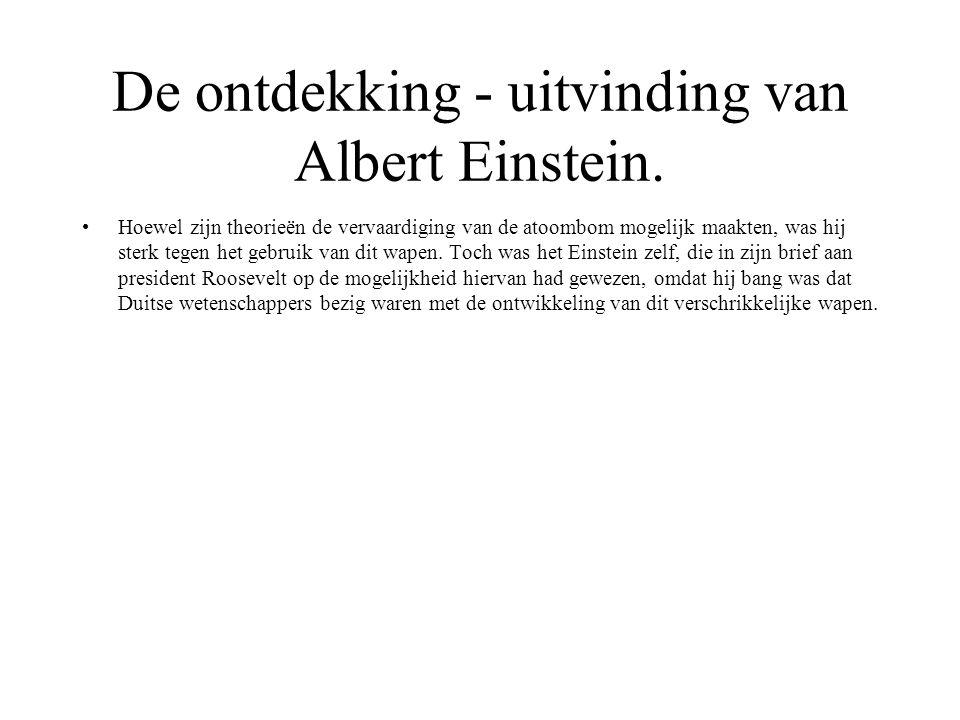 De ontdekking - uitvinding van Albert Einstein.