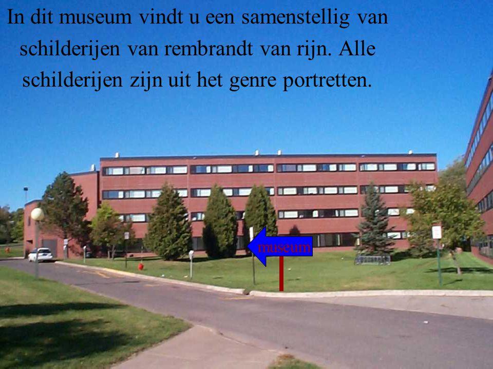 In dit museum vindt u een samenstellig van schilderijen van rembrandt van rijn.