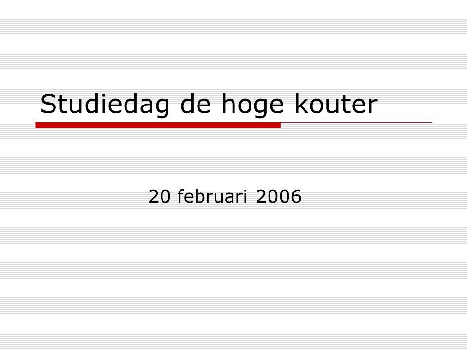Studiedag de hoge kouter 20 februari 2006