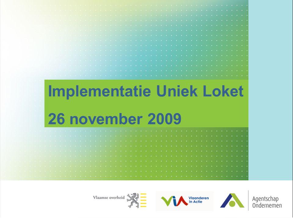 Implementatie Uniek Loket 26 november 2009