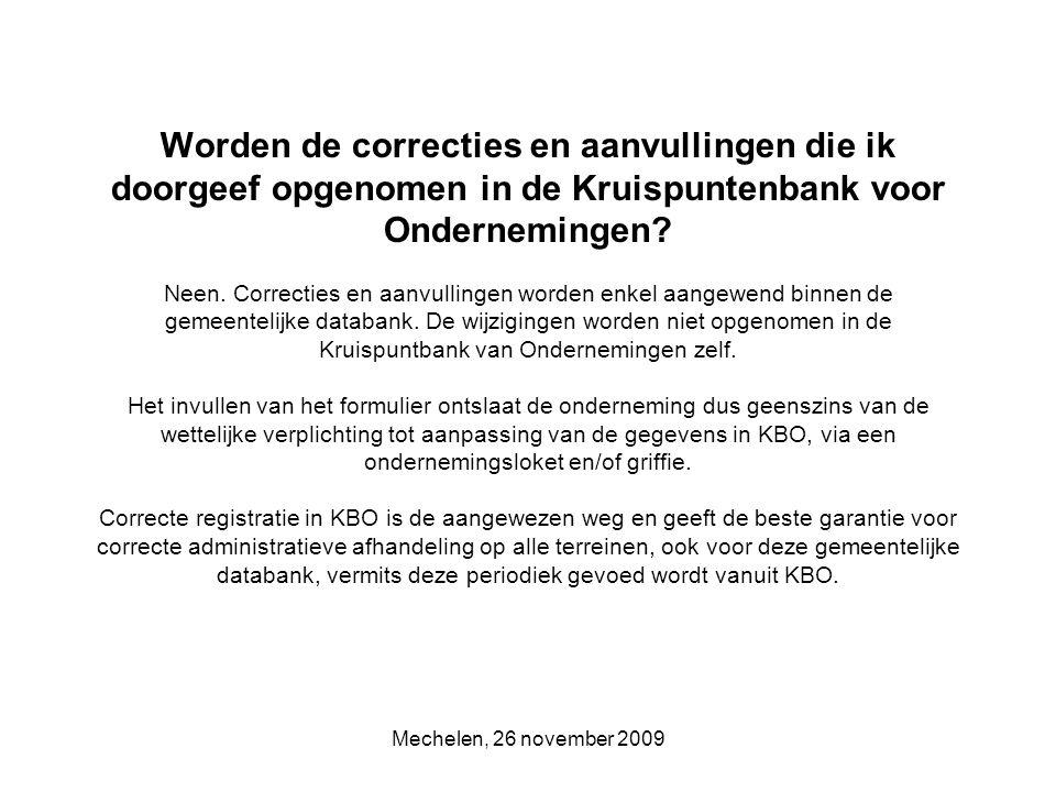 Mechelen, 26 november 2009 BEDRIJVE GIDS DATABANKLOKET Voor burgers en bedrijven Voor het lokaal bestuur Voor bedrijven in Mechelen E-link: een bedrijvendatabank met elektronisch loket BEDRIJVENGIDS