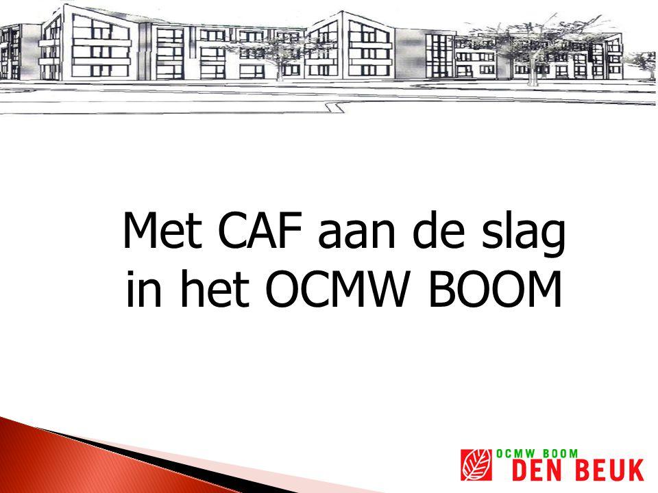 Situering van het OCMW BOOM -OCMW -secretariaat -financiële dienst -sociale dienst -personeelsdienst (voor OCMW en WZC) -WZC -176 woongelegenheden -7 kamers kortverblijf -15 plaatsen DVC -25 serviceflats