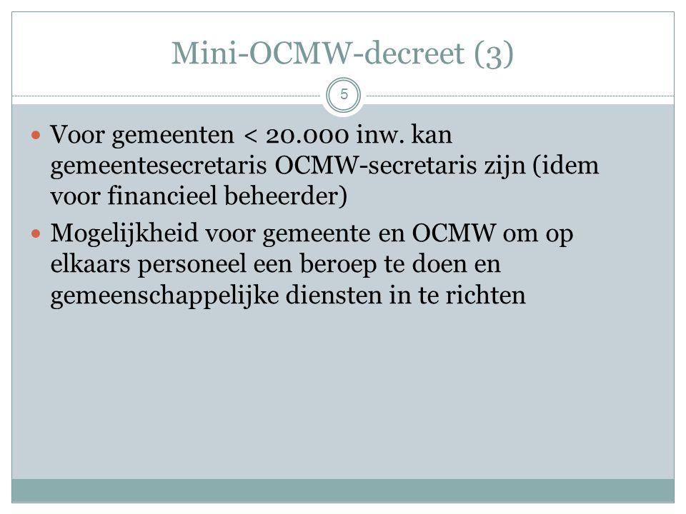 Mini-OCMW-decreet (3) Voor gemeenten < 20.000 inw.