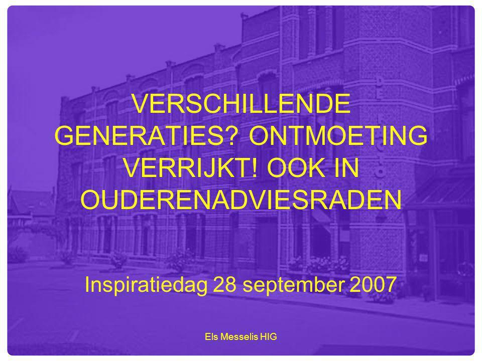 Els Messelis HIG PLANMATIG WERKEN LOONT Inspiratiedag 28 september 2007