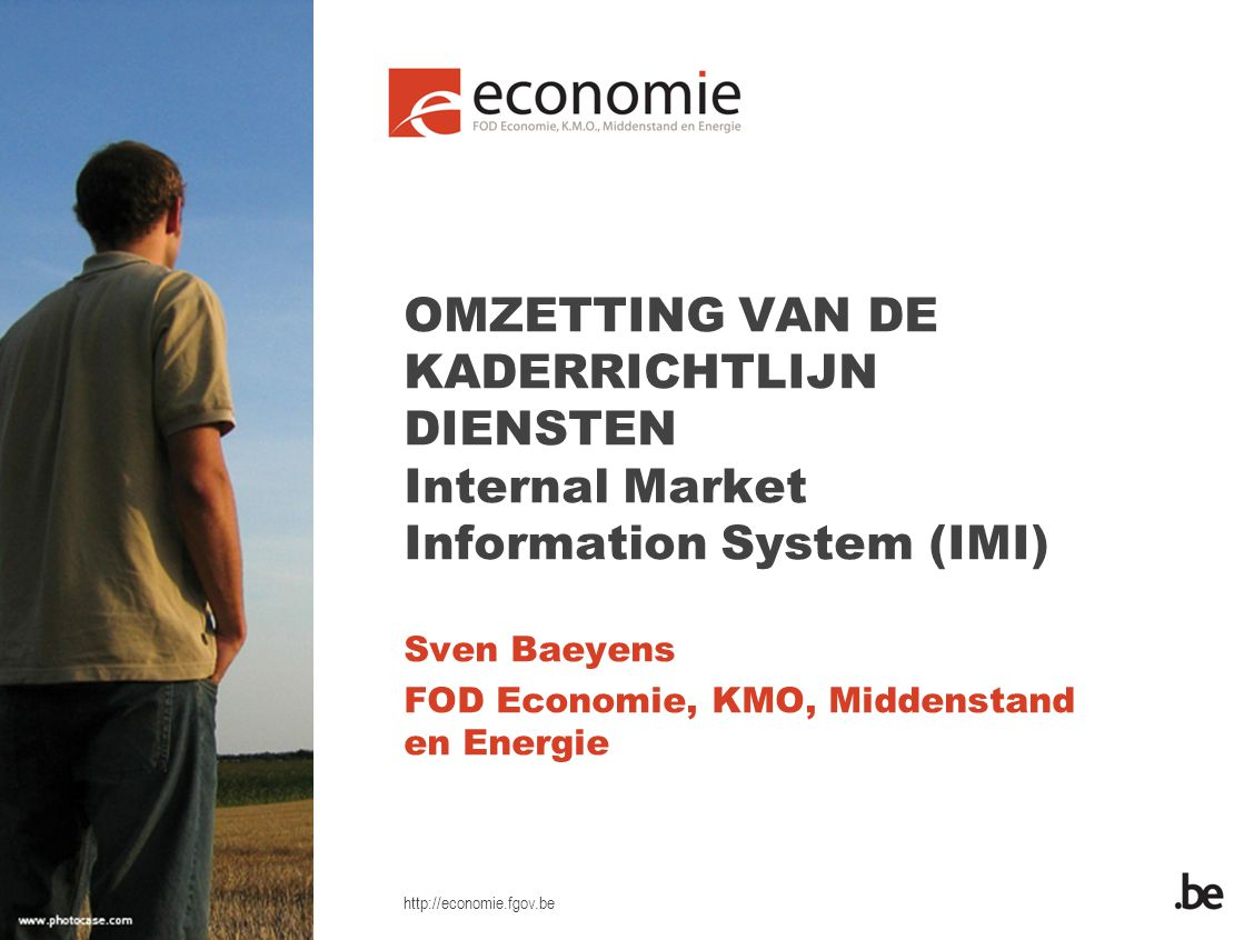http://economie.fgov.be Wat is het Internal Market Information System .