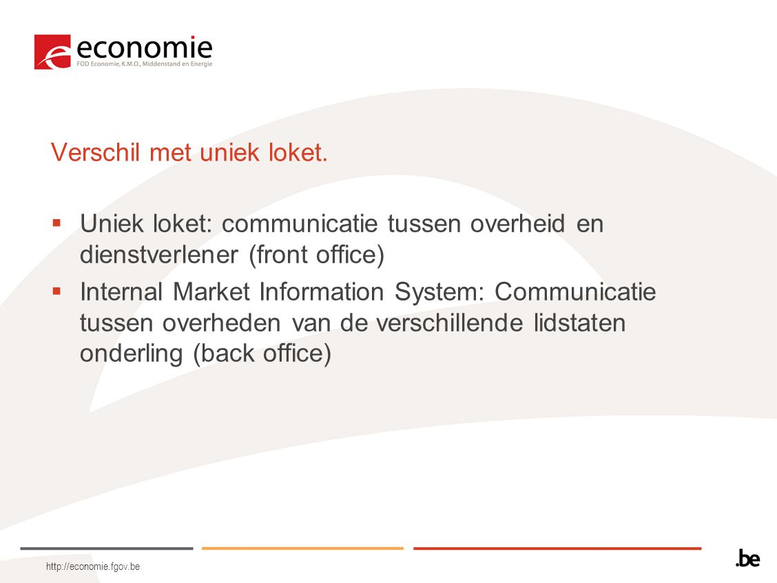 http://economie.fgov.be Internal Market Information System.