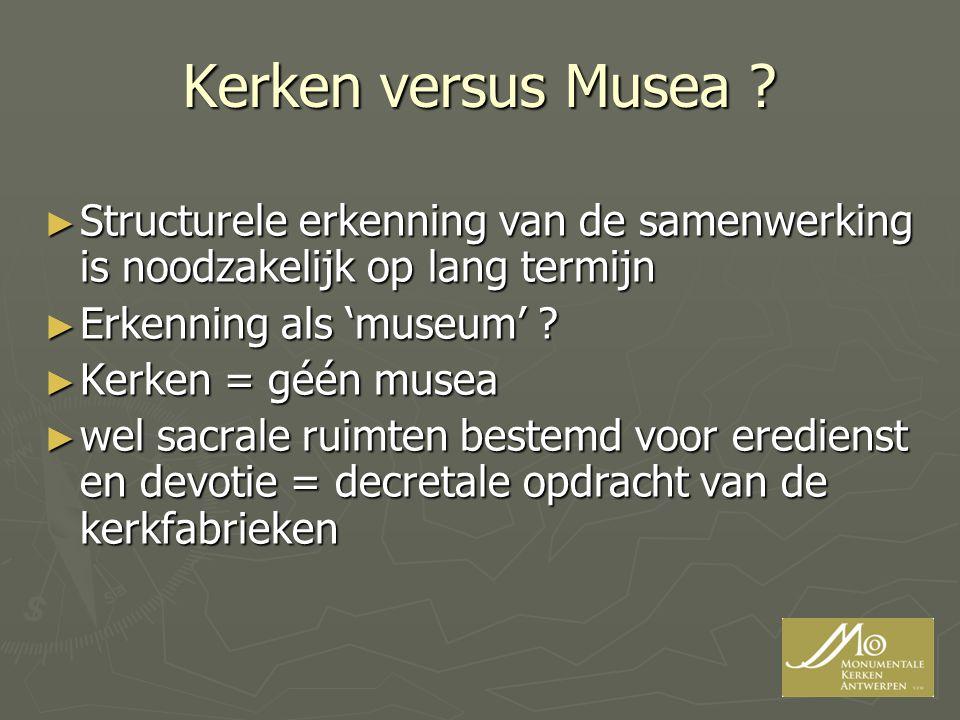 Kerken versus Musea .