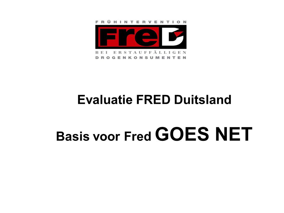 Evaluatie FRED Duitsland Basis voor Fred GOES NET