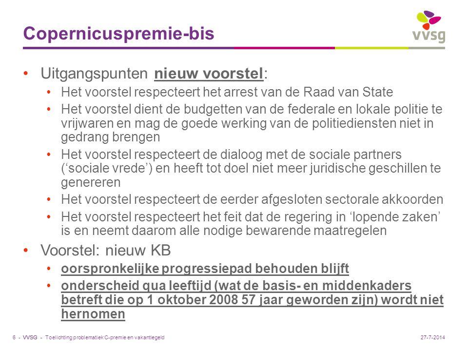 VVSG - Copernicuspremie-bis Uitgangspunten nieuw voorstel: Het voorstel respecteert het arrest van de Raad van State Het voorstel dient de budgetten v