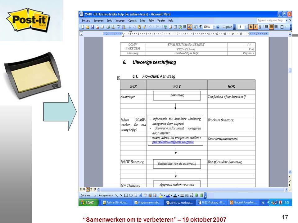 """""""Samenwerken om te verbeteren"""" – 19 oktober 2007 17"""