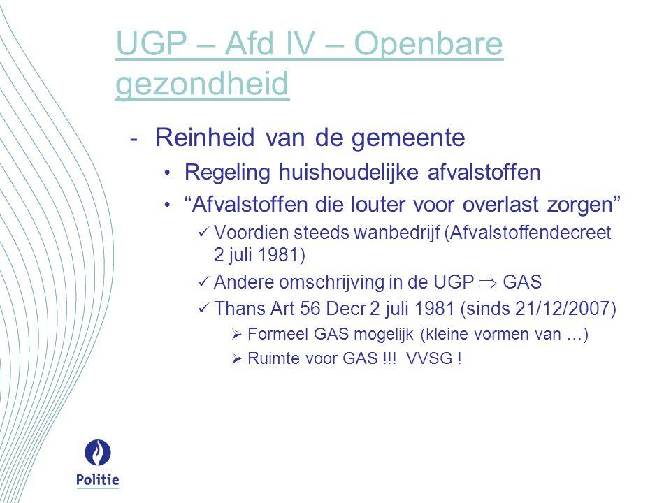 """UGP – Afd IV – Openbare gezondheid - Reinheid van de gemeente Regeling huishoudelijke afvalstoffen """"Afvalstoffen die louter voor overlast zorgen"""" Voor"""