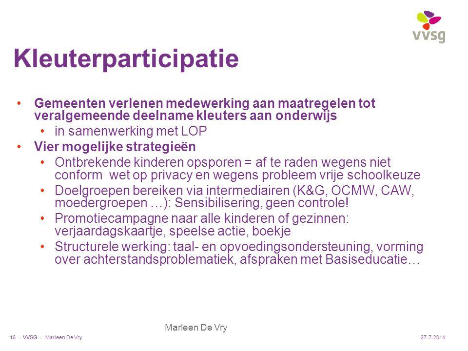 VVSG - Marleen De Vry Kleuterparticipatie Gemeenten verlenen medewerking aan maatregelen tot veralgemeende deelname kleuters aan onderwijs in samenwer