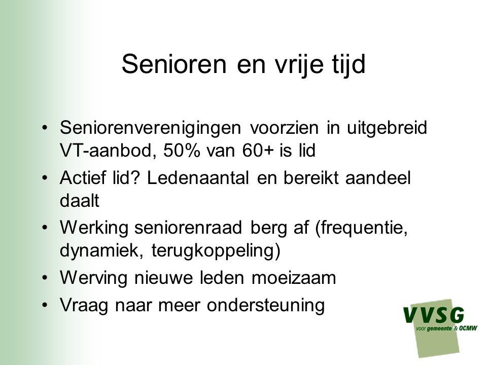 Senioren en vrije tijd Seniorenverenigingen voorzien in uitgebreid VT-aanbod, 50% van 60+ is lid Actief lid.