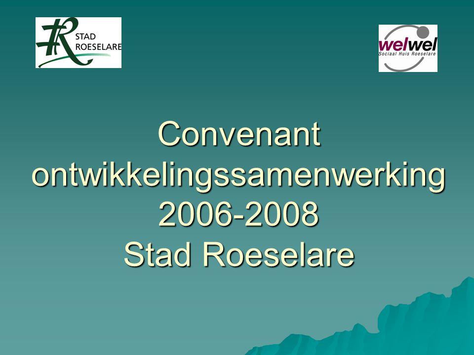 Convenant ontwikkelingssamenwerking 2006-2008 Stad Roeselare