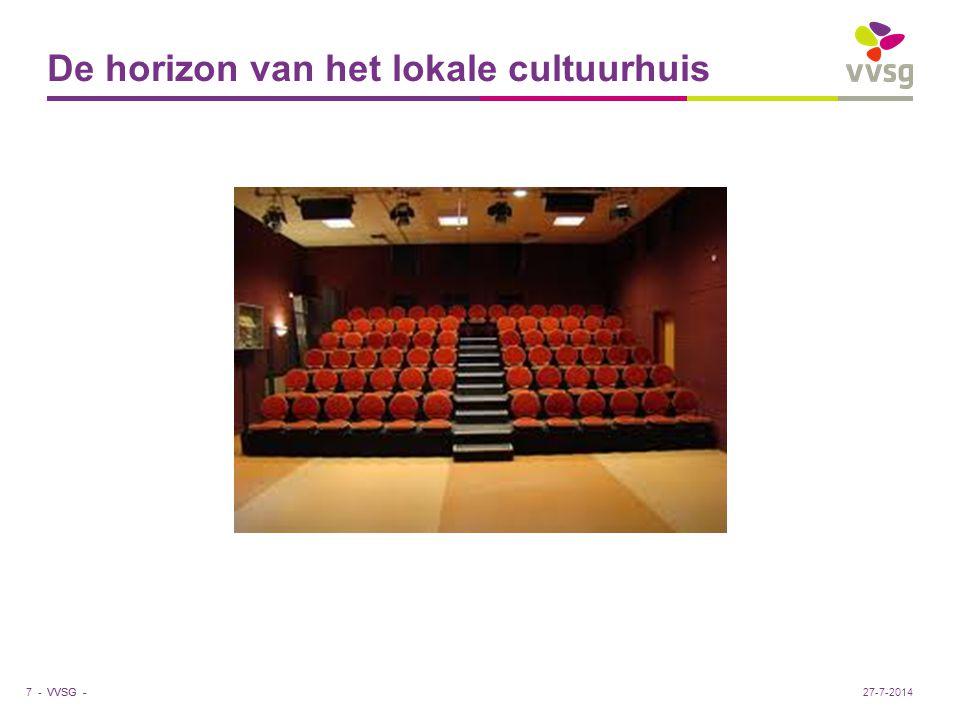 VVSG - De horizon van het lokale cultuurhuis 7 -27-7-2014