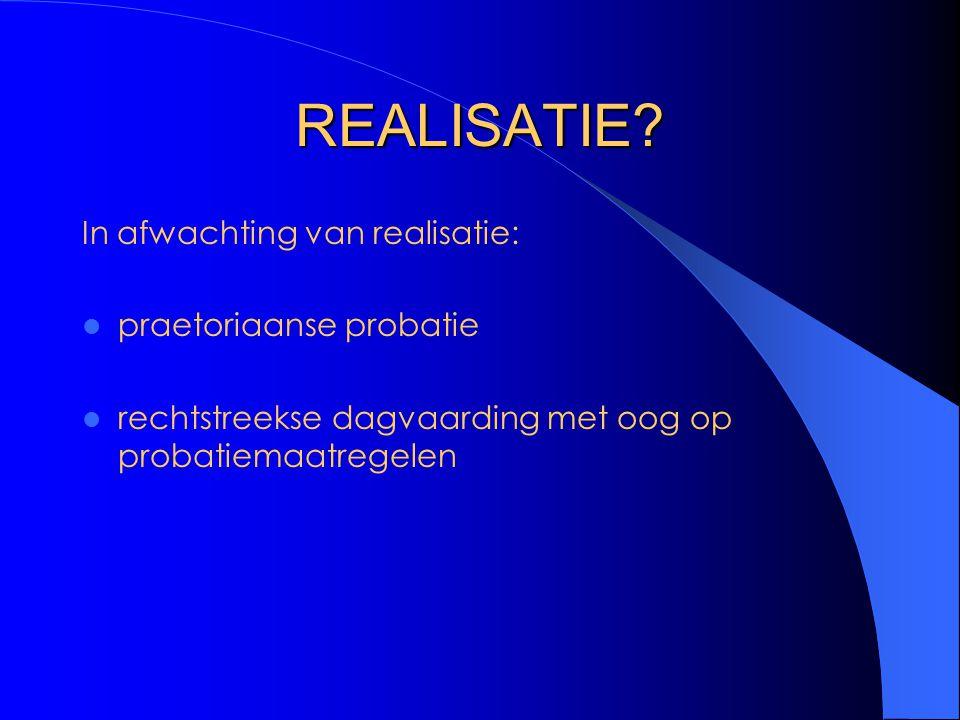 REALISATIE.