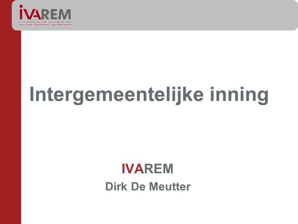 Intergemeentelijke inning IVAREM Dirk De Meutter