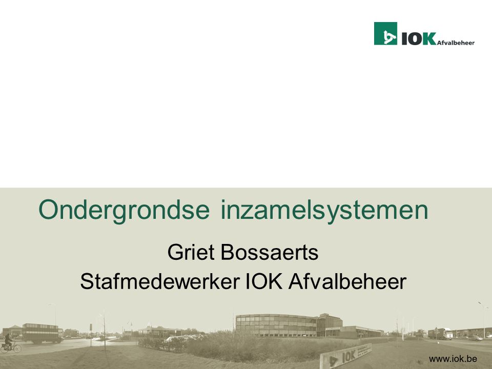 Griet Bossaerts Stafmedewerker IOK Afvalbeheer Ondergrondse inzamelsystemen