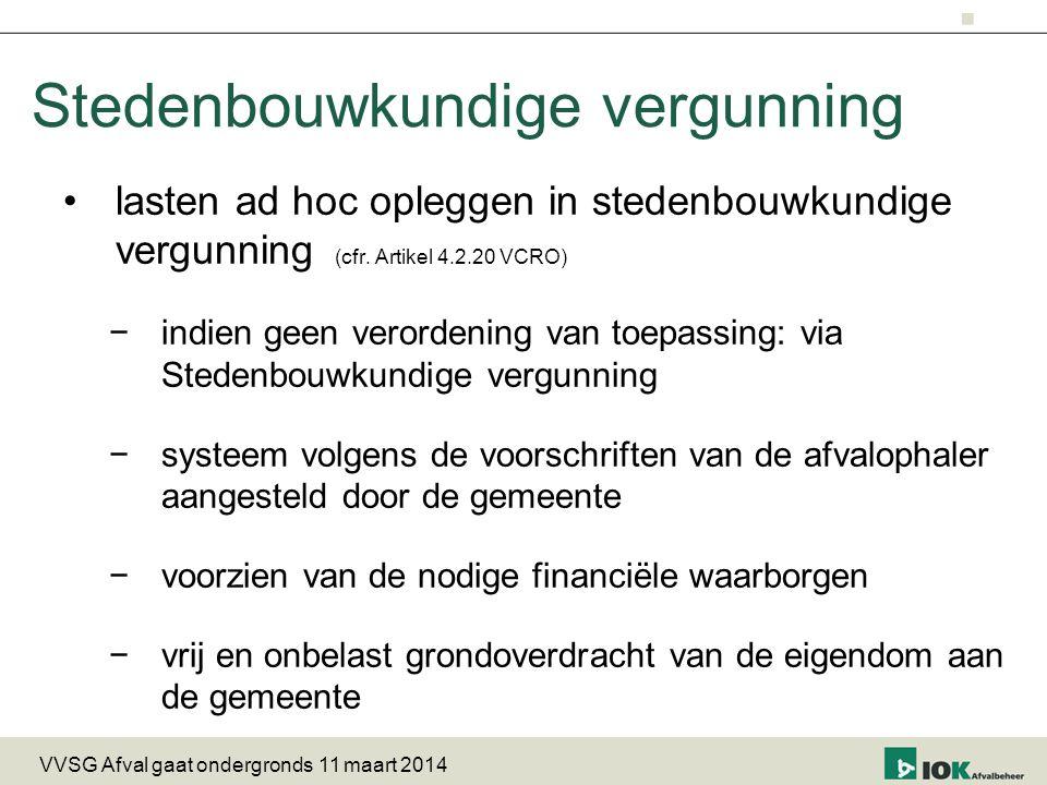 Stedenbouwkundige vergunning lasten ad hoc opleggen in stedenbouwkundige vergunning (cfr.