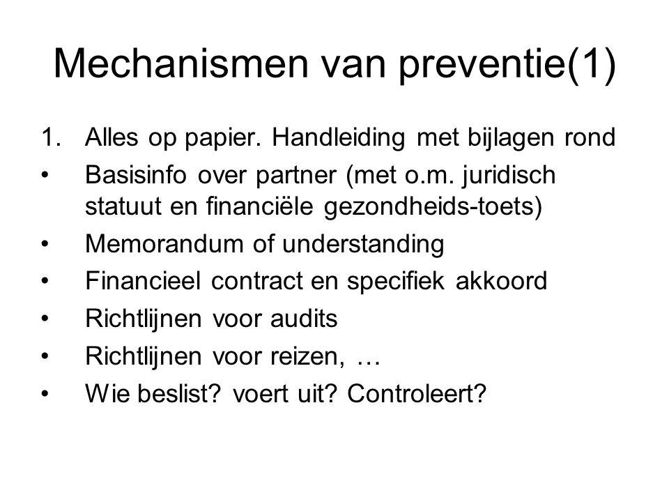 Mechanismen van preventie(1) 1.Alles op papier. Handleiding met bijlagen rond Basisinfo over partner (met o.m. juridisch statuut en financiële gezondh