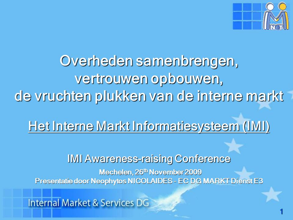 32 of consulteer de IMI website: http://ec.europa.eu/internal_market/imi-net/ Voor meer informatie of vragen, gelieve contact te nemen met: markt-imi@ec.europa.eu
