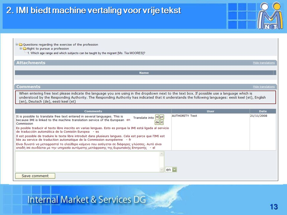 13 2. IMI biedt machine vertaling voor vrije tekst