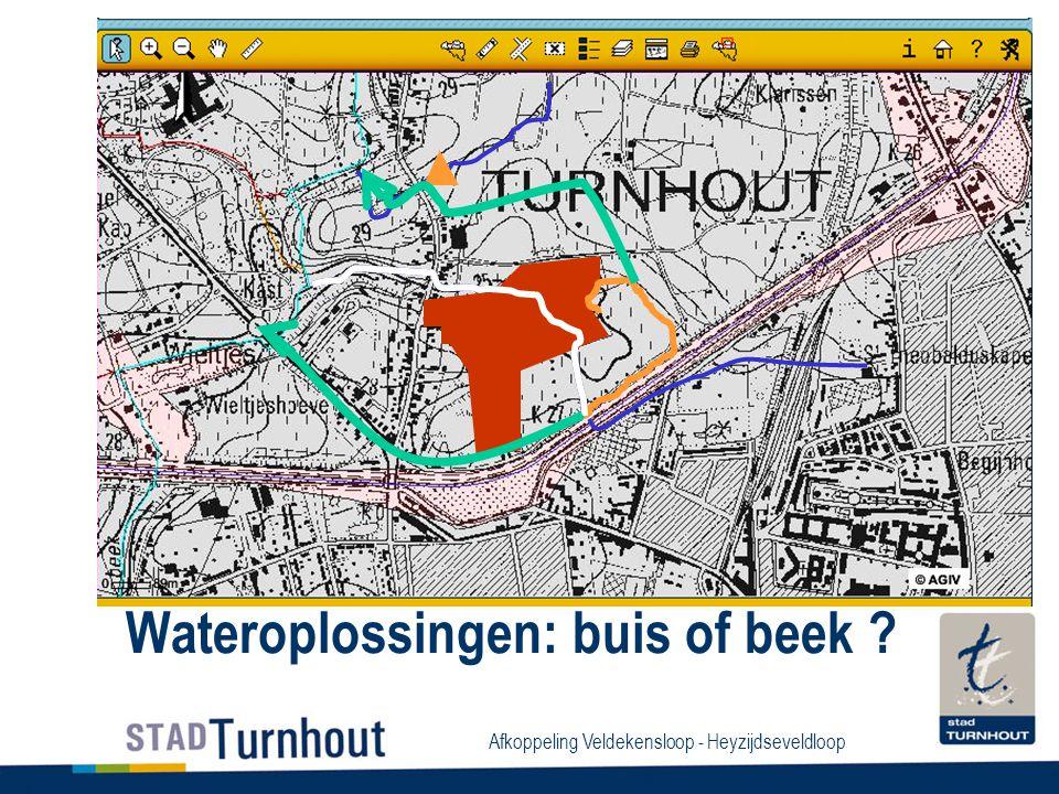 Afkoppeling Veldekensloop - Heyzijdseveldloop Wateroplossingen: buis of beek ?