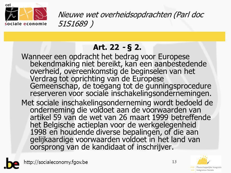 http://socialeconomy.fgov.be 13 Art. 22 - § 2.