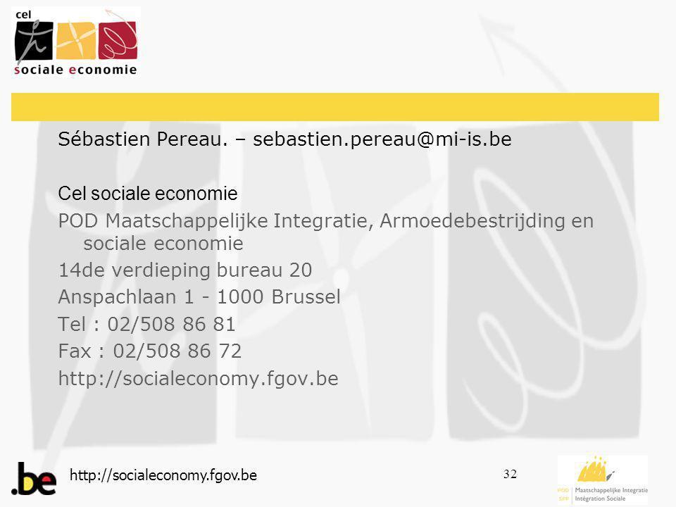 http://socialeconomy.fgov.be 32 Sébastien Pereau.