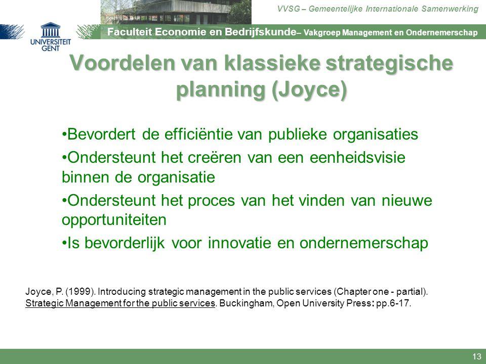 Faculteit Economie en Bedrijfskunde – Vakgroep Management en Ondernemerschap VVSG – Gemeentelijke Internationale Samenwerking 13 Voordelen van klassie