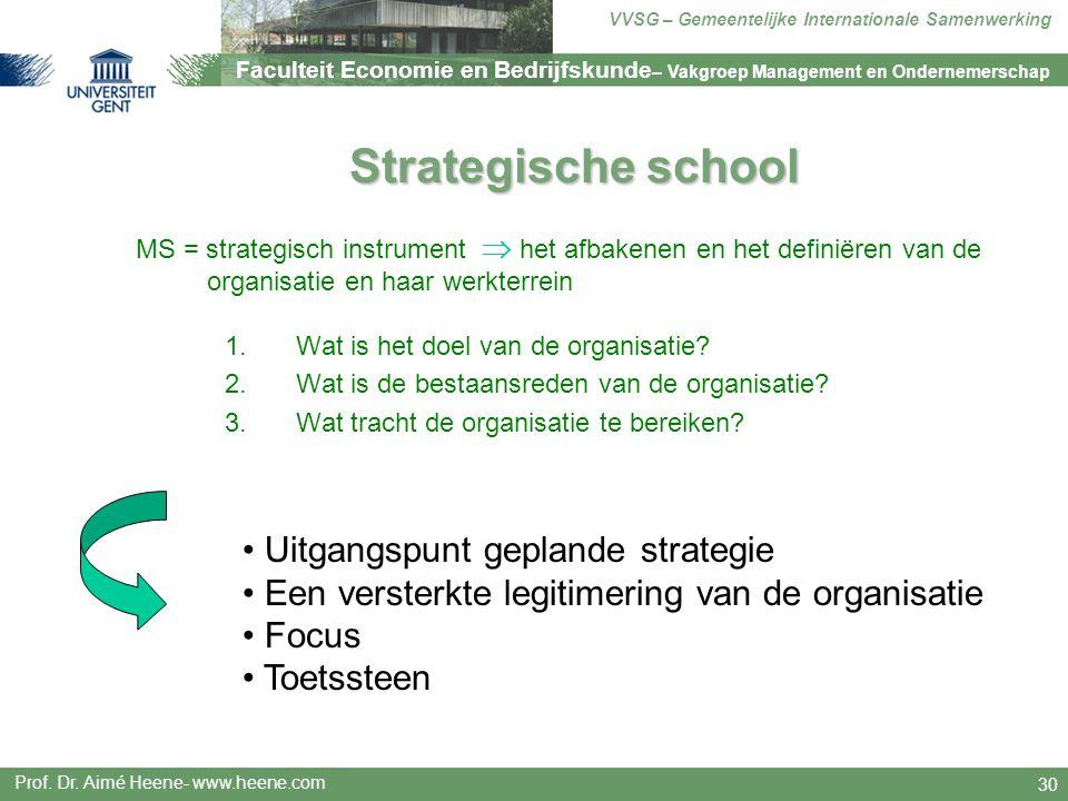 Faculteit Economie en Bedrijfskunde – Vakgroep Management en Ondernemerschap VVSG – Gemeentelijke Internationale Samenwerking Prof. Dr. Aimé Heene- ww
