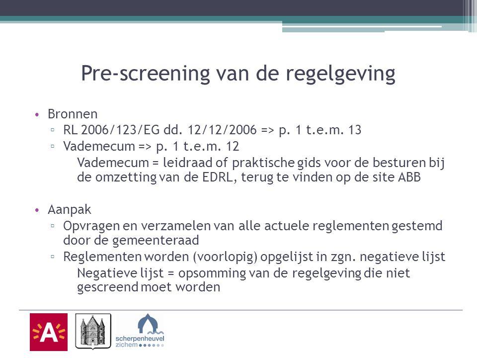 Pre-screening van de regelgeving Bronnen ▫ RL 2006/123/EG dd.