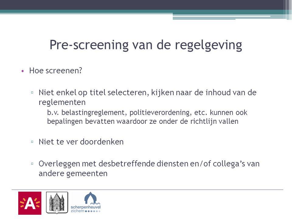 Pre-screening van de regelgeving Hoe screenen.
