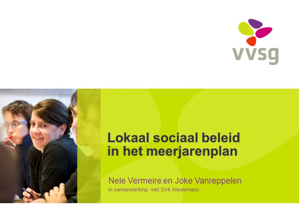 Nele Vermeire en Joke Vanreppelen in samenwerking met Dirk Meulemans