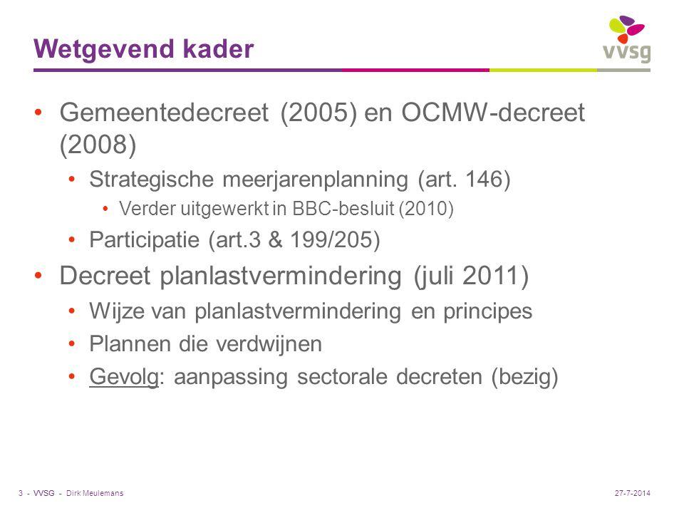 VVSG - Wat houdt planlastverlaging in.