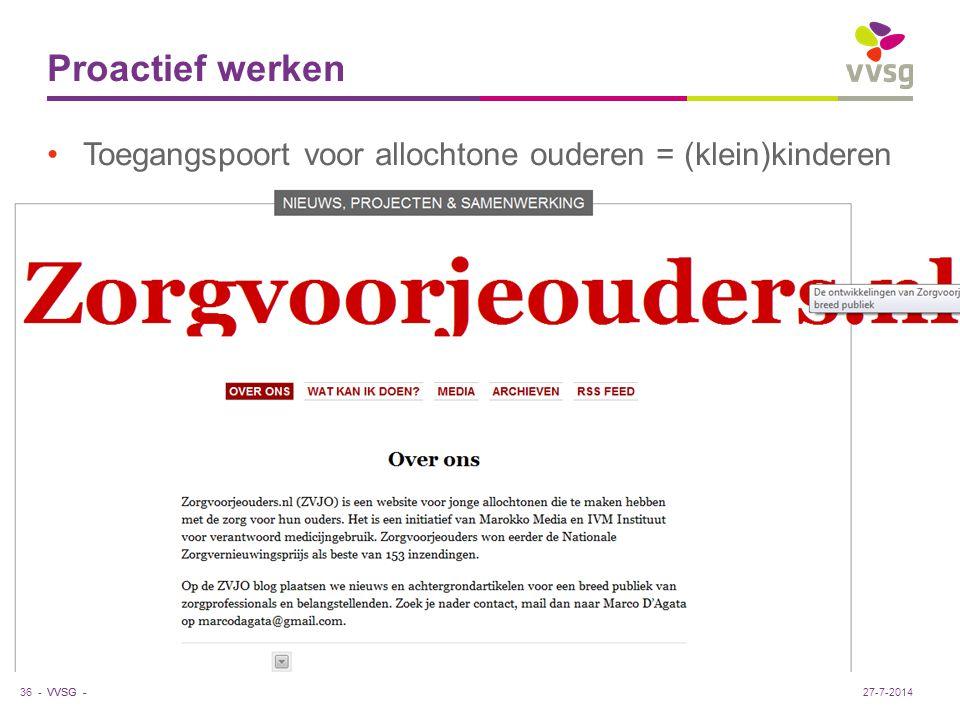 VVSG - Proactief werken Toegangspoort voor allochtone ouderen = (klein)kinderen 36 -27-7-2014