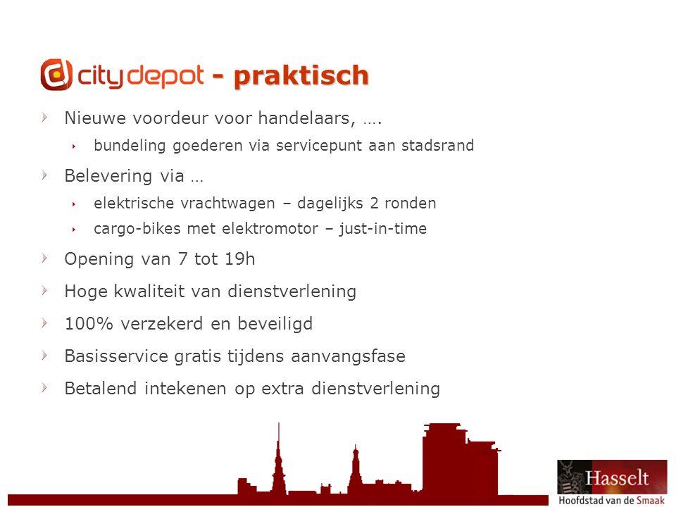 © 2011 Stad Hasselt CityDepot - praktisch Nieuwe voordeur voor handelaars, ….