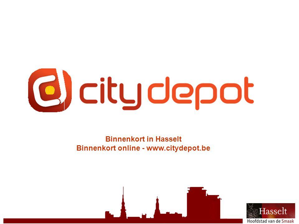 © 2011 Stad Hasselt Binnenkort in Hasselt Binnenkort online - www.citydepot.be