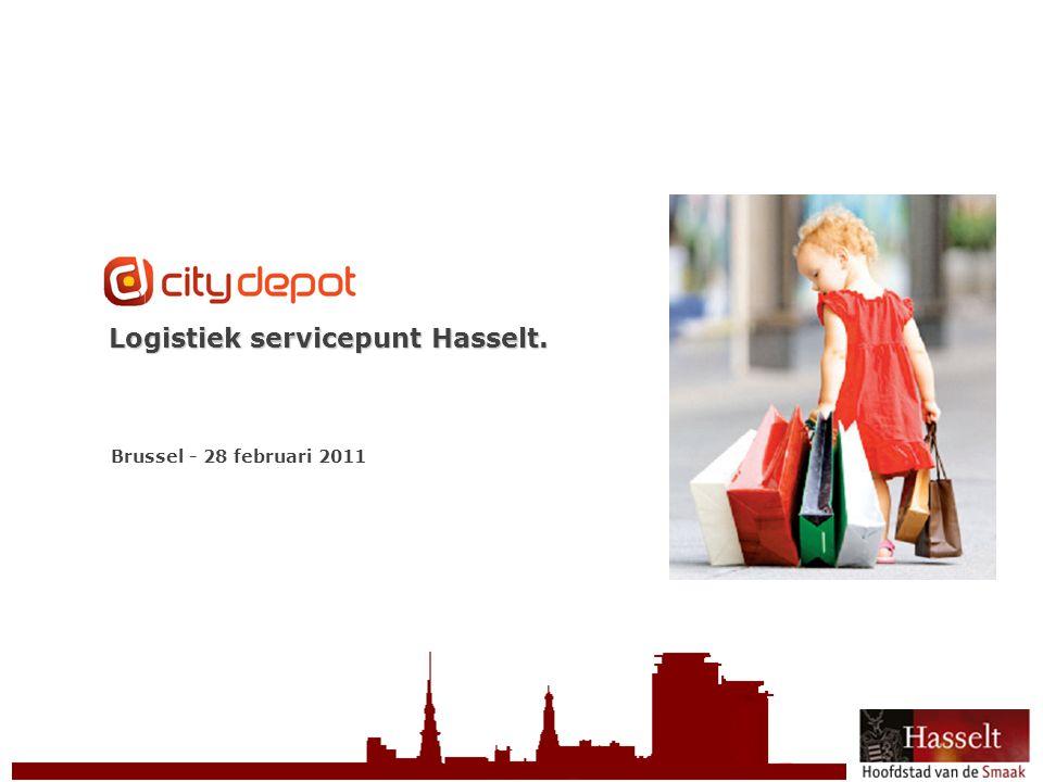 Logistiek servicepunt Hasselt. Brussel - 28 februari 2011
