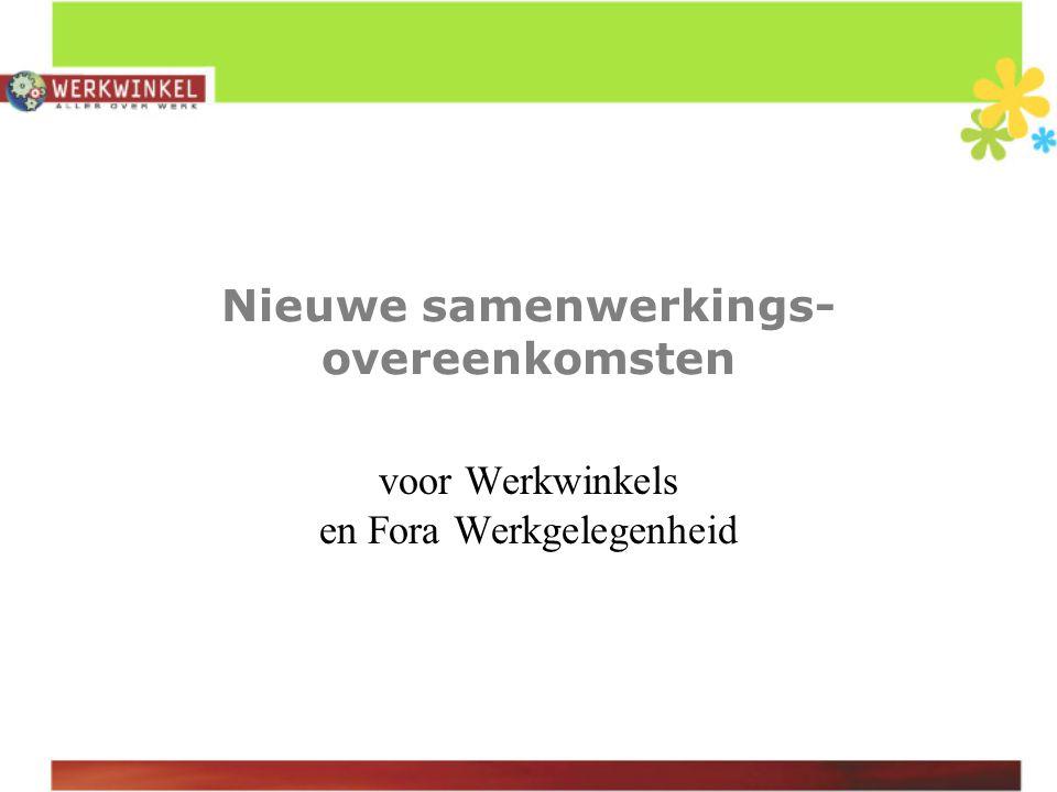 Nieuwe samenwerkings- overeenkomsten voor Werkwinkels en Fora Werkgelegenheid